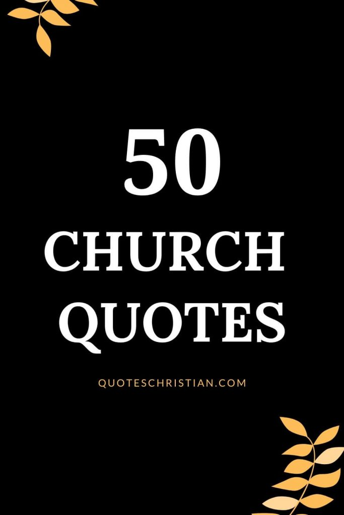 Check out these Church quotes and scriptures by authors.