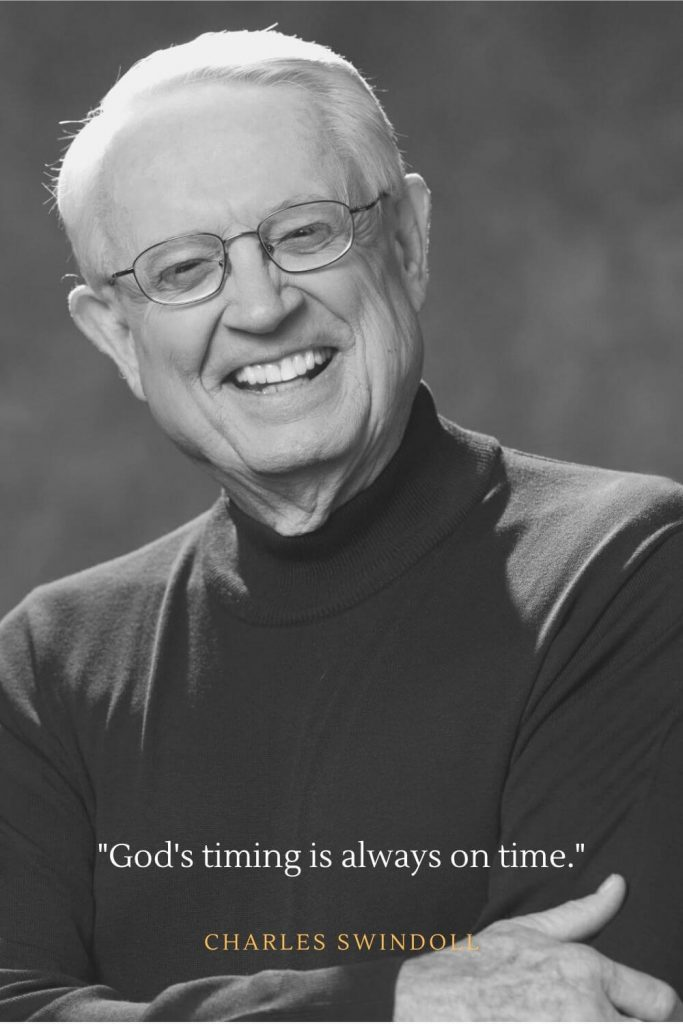 Charles Swindoll Quotes (12): God's timing is always on time.