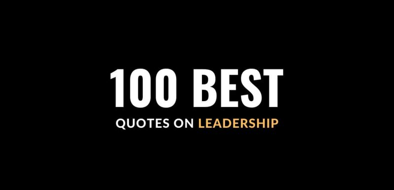 Quotes on Leadership