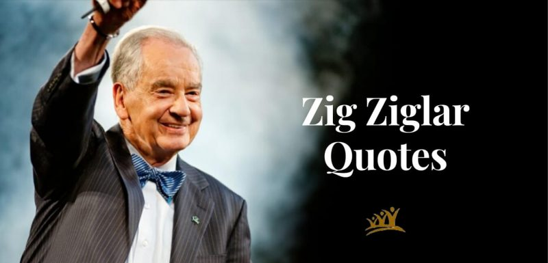 Zig Ziglar was a remarkably inspiring speaker and author. His words continue to inspire millions today. These Top 40 Zig Ziglar quotes will inspire you to achieve the success you want in business and in life, and then maintain it.